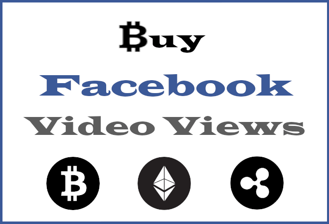 Buy FB Video Views With Bitcoin